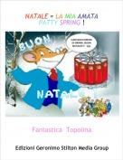 Fantastica  Topolina - NATALE = LA MIA AMATA PATTY SPRING !