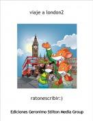 ratonescribir:) - viaje a london2