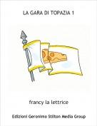 francy la lettrice - LA GARA DI TOPAZIA 1