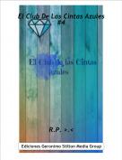 R.P. >.< - El Club De Las Cintas Azules #4