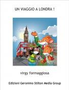 virgy formaggiosa - UN VIAGGIO A LONDRA !