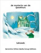 tahzeeb - de mysterie van de spookhuis