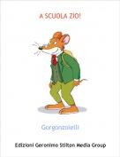 Gorgonzolelli - A SCUOLA ZIO!