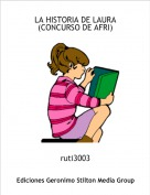 ruti3003 - LA HISTORIA DE LAURA (CONCURSO DE AFRI)