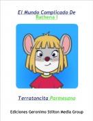 Terratoncita Parmesano - El Mundo Complicado DeRathena I
