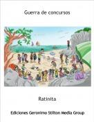 Ratinita - Guerra de concursos
