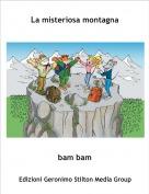 bam bam - La misteriosa montagna