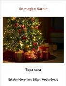 Topa sara - Un magico Natale