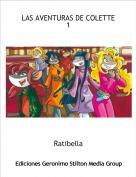 Ratibella - LAS AVENTURAS DE COLETTE 1
