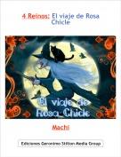 Machi - 4 Reinos: El viaje de Rosa Chicle