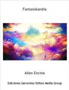 Ailen Encina - Fantasialandia
