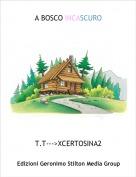 T.T--->XCERTOSINA2 - A BOSCO INCASCURO