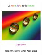 agnegne2 - Le meraviglie della Natura