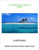 ALEBFFMARIA - IL TESORO SULL'ISOLA DI PIRES