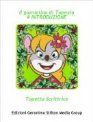 Topetta Scrittrice - Il giornalino di Topazia# INTRODUZIONE