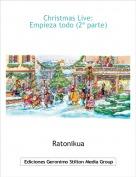 Ratonikua - Christmas Live:Empieza todo (2ª parte)