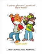 TopoFabi!!! - Il primo giorno di scuola diBen e Pan!!!
