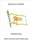 TOPINAFATINA - RACCOLTA DI POESIE