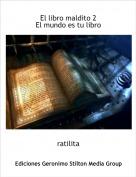 ratilita - El libro maldito 2El mundo es tu libro