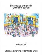 Beapint22 - Los nuevos amigos de Geronimo Stilton