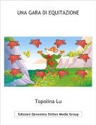 Topolina Lu - UNA GARA DI EQUITAZIONE