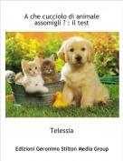 Telessia - A che cucciolo di animale assomigli ? : il test