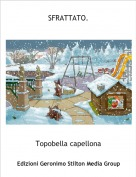 Topobella capellona - SFRATTATO.1