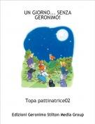 Topa pattinatrice02 - UN GIORNO... SENZA GERONIMO!