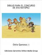 Osita Quesosa;-) - DIBUJO PARA EL CONCURSO DE EVA RATOPEZ