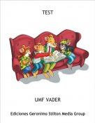 UMF VADER - TEST