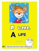 Luigi W. - A word, A lifePresentación