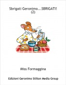 Miss Formaggina - Sbrigati Geronimo...SBRIGATI! (2)