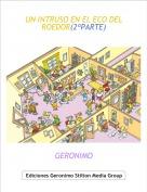 GERONIMO - UN INTRUSO EN EL ECO DEL ROEDOR(2ªPARTE)