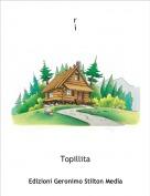 Topillita - ri a