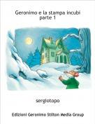 sergiotopo - Geronimo e la stampa incubi parte 1