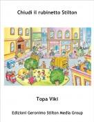 Topa Viki - Chiudi il rubinetto Stilton