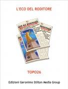 TOPO26 - L'ECO DEL RODITORE