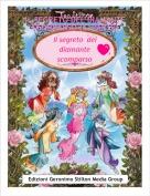 topogaia03 - IL SEGRETO DEL DIAMANTE SCOMPARSO (1°PARTE)