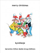 kyreliesje - merry christmas