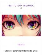 valeria - INSTITUTE OF THE MAGIC2