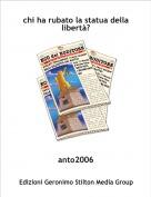 anto2006 - chi ha rubato la statua della  libertà?