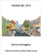 librino.formaggino - VIAGGIO NEL 3019