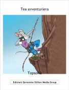 Topsofia - Tea avventuriera