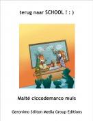 Maité ciccodemarco muis - terug naar SCHOOL ! : )
