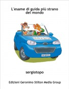 sergiotopo - L'esame di guida più strano del mondo