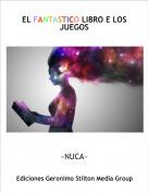 ~NUCA~ - EL FANTASTICO LIBRO E LOS JUEGOS