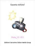 Viola_13 <3!!! - Gazzeta stellata!