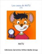 MATU - Los casos de MATU(1)