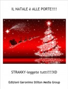 STRAKKY-leggete tutti!!!!XD - IL NATALE è ALLE PORTE!!!!