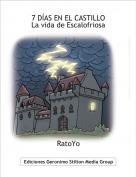 RatoYo - 7 DÍAS EN EL CASTILLO La vida de Escalofriosa